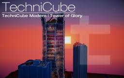 TechniCube Modern | Tower of Glory Minecraft Project