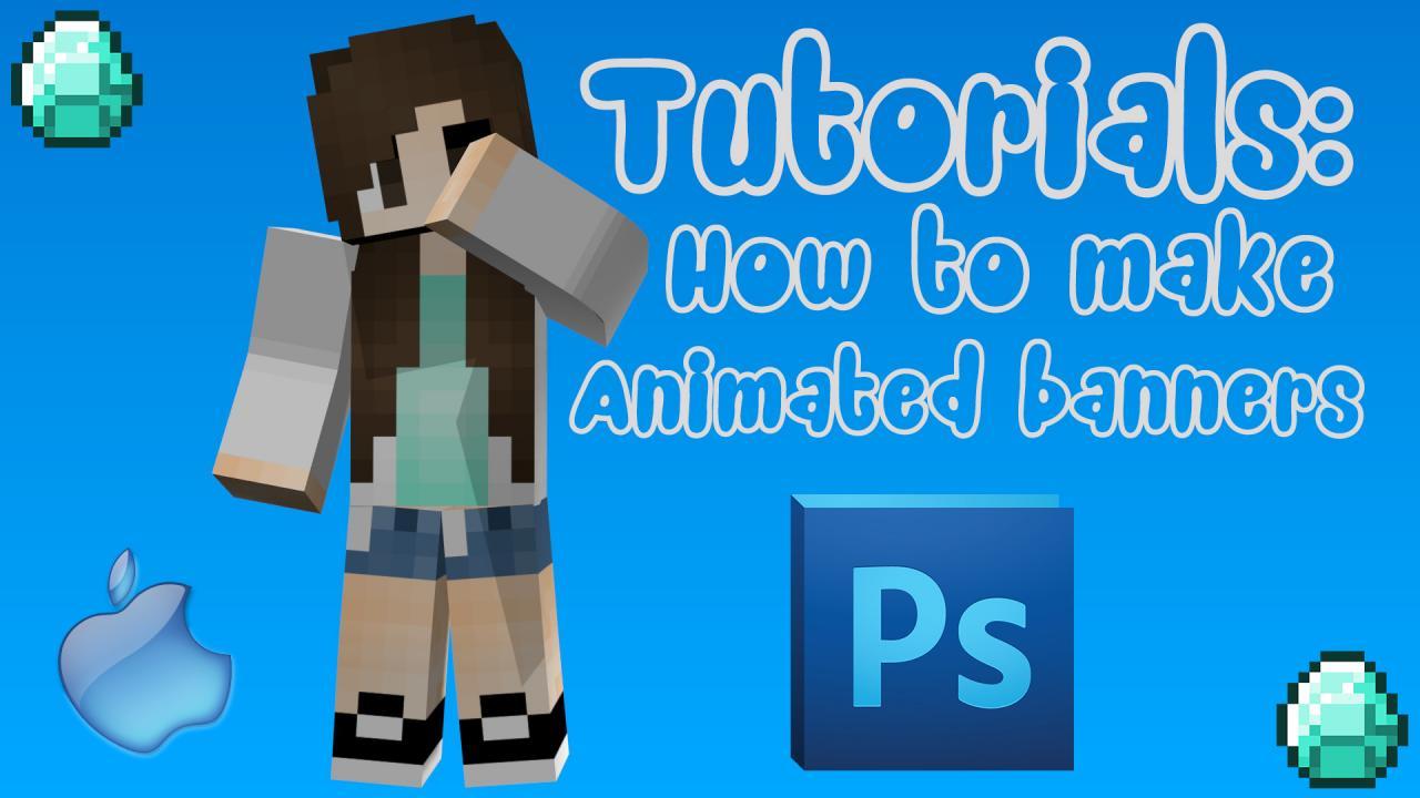 ✯Kire\'s Tutorials✯ ❐ Animated Banners ❏ Minecraft Blog