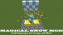 MAGICAL SNOW MOD - 1.6.4 - CRAFT SNOWCONES AND ICE CREAM