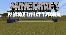 Particle Effect Tutorial Minecraft Blog Post