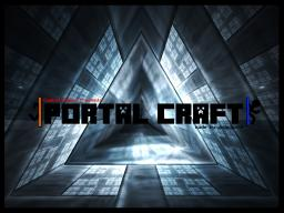 PORTAL CRAFT© (Stop Making) Minecraft Map & Project