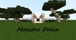 Maestro Dolce Minecraft Map & Project