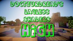 DocteurDread's Shaders || High Version || 1.6 - 1.10 (v2 in description) Minecraft Mod