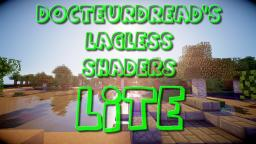 DocteurDread's Shaders || Lite Version || 1.6 - 1.10 (v2 in description) Minecraft Mod