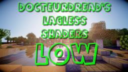 DocteurDread's Shaders || Low Version || 1.6 - 1.10 (v2 in description) Minecraft Mod