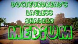DocteurDread's Shaders || Medium Version || 1.6 - 1.10 (v2 in description) Minecraft Mod