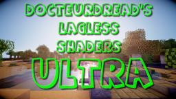 DocteurDread's Shaders || Ultra Version || 1.6 - 1.10 (v2 in description) Minecraft Mod