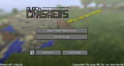 Block Crashers v2.5 - [Super Surprising Update!] Minecraft