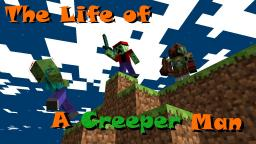 Life of a Creeper Man:  Chapters 1-5 Minecraft