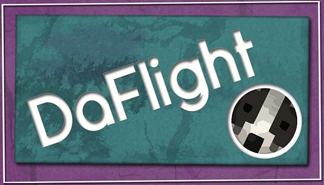 DaFlight Mod