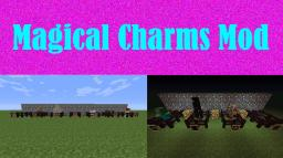 MAGICAL CHARMS MOD - 1.6.4 - GET MAGICAL ABILITIES FROM MOB AND YOUTUBER CHARMS
