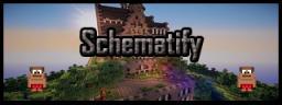 Schematify Plugin - Import Schematics into your world seamlessly Minecraft Mod