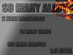 [Forge] [1.6.4] So Many Alloys [Beta] Minecraft Mod