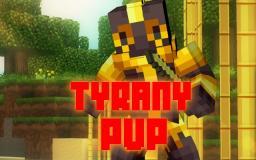 TyranyPvP [Remade]