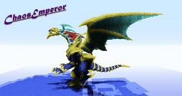 ChaosEmperor! Yu-Gi-Oh dragon Minecraft Map & Project