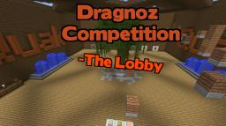Dragnoz Competition Entry - The Lobby Minecraft Map & Project