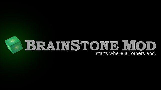 [1.7.10] BrainStoneMod  - прикольный мод!