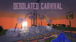 [Desolated Carnival] dragnoz com entry Minecraft Map & Project
