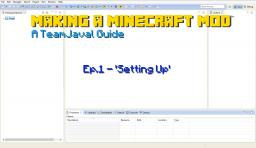 How to make a Minecraft Mod / Introduction / Tutorial Series Minecraft Blog Post