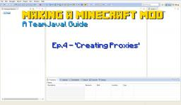 How to make a Minecraft Mod / Ep.4 Creating Proxies / Modding Tutorial Series Minecraft Blog