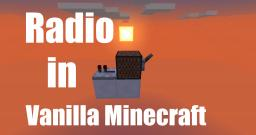 Worlds First Radio in Vanilla Minecraft Minecraft Project