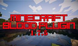 ❤Blood plugin for Minecraft [[1.7.5!]] Bleed in MineCraft!❤