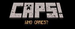 CAPS? (Rant)