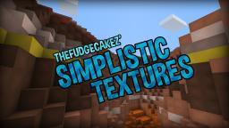 [WIP|1.8 Ready] TheFudgeCakez' Simplistic Textures (Ver.0.7.5) Minecraft Texture Pack