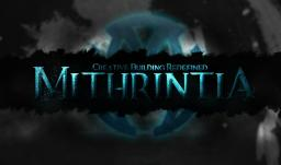 Mithrintia: Creative Building Redefined Minecraft