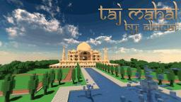 Taj Mahal - WoK Minecraft Map & Project