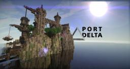 Port Delta [] +Schematic [] +Worldsave [10 Subscriber SPECIAL] Minecraft Map & Project
