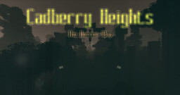 Cadberry Heights (Horror Map) [Alpha] Minecraft Map & Project