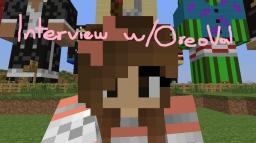~☺Quxxn♥♫ Interview w/OreoVal Minecraft Blog Post