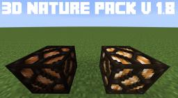 [16X] 3D NATURE PACK v1.9 (MC 1.8 Ready !)