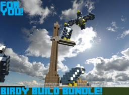 Birdy build Bundle for yoU! Minecraft