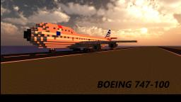 Boeing 747-100 (Sneak Peek at what's to come) Minecraft Map & Project