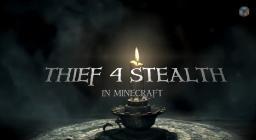 THIEF 4 in Vanilla Minecraft Minecraft Blog