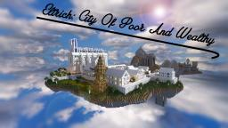 Eltrich: City Of Poor and Wealthy Minecraft Map & Project