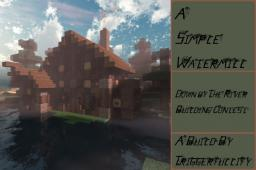 ~A Simple Watermill~ Minecraft Map & Project