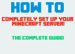 How to: Completely set up your minecraft server! {First blog} [Cool plugin secrets!] Minecraft Blog Post