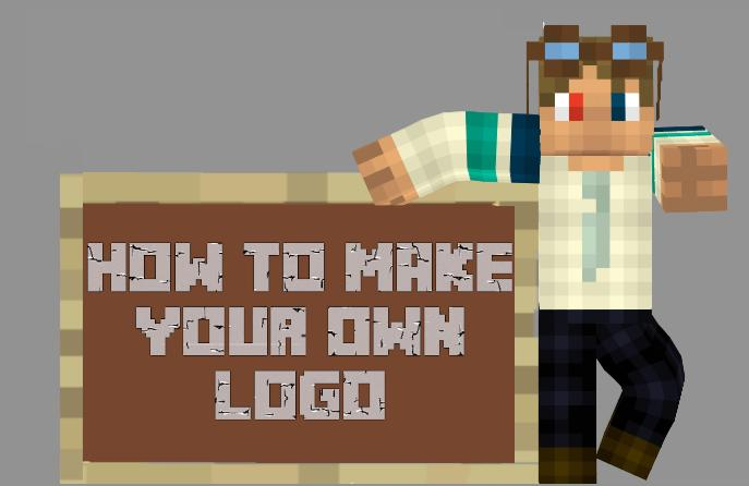 how to  make your own logo minecraft blog