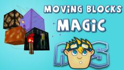 Moving Blocks Magic! Minecraft Map & Project