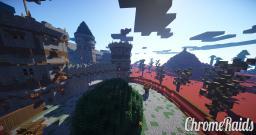 ChromeRaids - 1.7.8 - [Good Raids] - [Custom Plugins] - Unique Minecraft Server