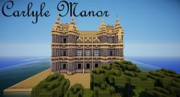 Carlyle Manor |TCS| 200 subscriber thankyou Minecraft Map & Project