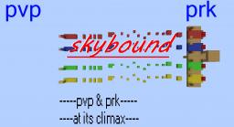 skybound pvp & prk (1-4)