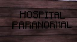 Hospital Paranormal Minecraft Map & Project