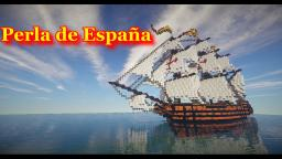 Spanish Frigate: Perla de España Minecraft Map & Project