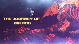 The journey of Balrog