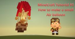 Small Air Balloon! | Tutorial |  Video | Schematic + World Download Minecraft Map & Project