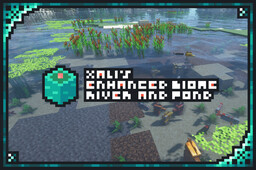 xali's Enhanced Biome: River & Pond Minecraft Texture Pack
